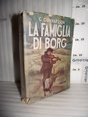 LIBRO Gunnar Gunnarsson LA FAMIGLIA DI BORG 2^ed.1943 Traduzione dal danese