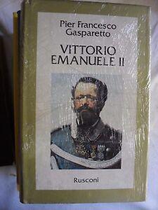 Gasparetto-VITTORIO-EMANUELE-II-ed-Rusconi-1984