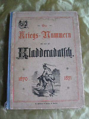 1895 Die Kriegs-Nummern des Kladderadatsch 1870-1871 gebundene Ausgabe