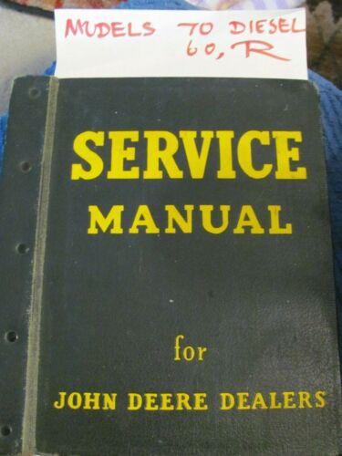 Original John Deere Dealer Service Manuals   70  60  R