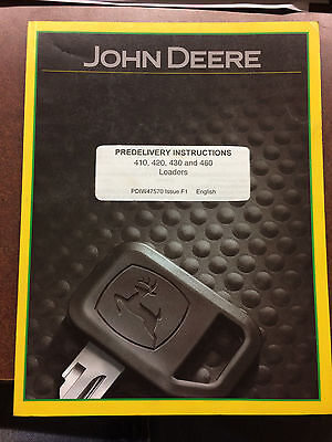 John Deere 410 420 430 And 460 Loaders Predelivery Instructions