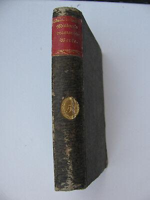 1828 Müllner's Dramatische Werke. Erste rechtmäßige vollständige 5. Theil