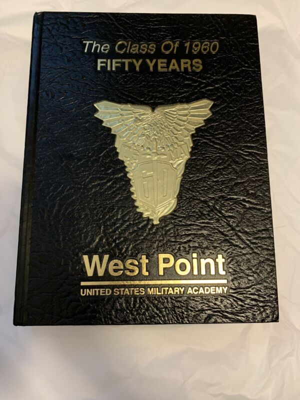 WEST POINT UNITED STATES MILITARY ACADEMY CLASS OF 1960 50 Years Yearbook USMA