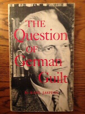 The Question of German Guilt By Karl Jaspers Paperback 1947 - 2nd (Karl Jaspers The Question Of German Guilt)