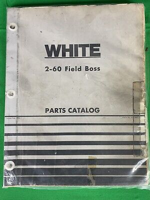 Oem White 2-60 Field Boss Tractor Parts Catalog Manual