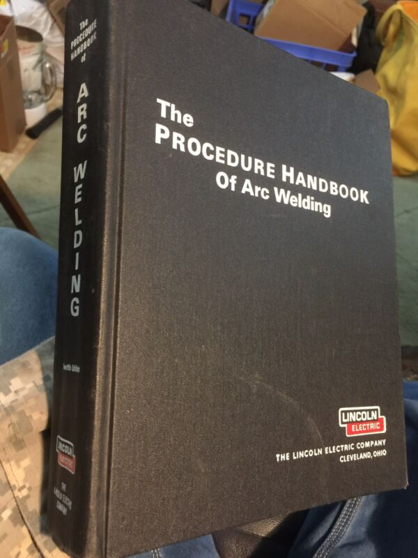 1973 PROCEDURE HANDBOOK OF ARC WELDING 12th Edition Hardcover Lincoln Electric
