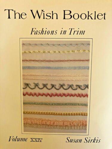 WISH BOOKLET XXIV  DOLL Fashions in Trim by Susan Sirkis