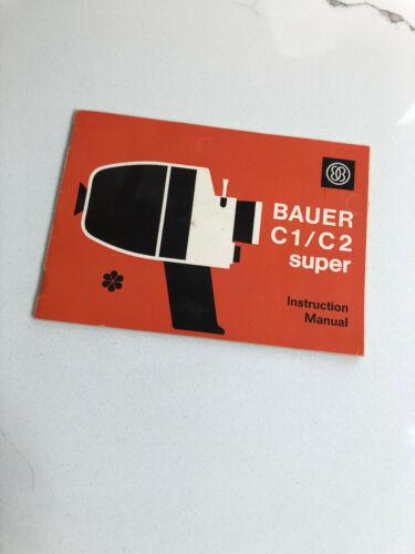 Bauer c1/c2 super 8 movie film camera manual in English