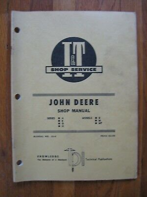 John Deere A B G H D M Mt It Tractor Shop Manual