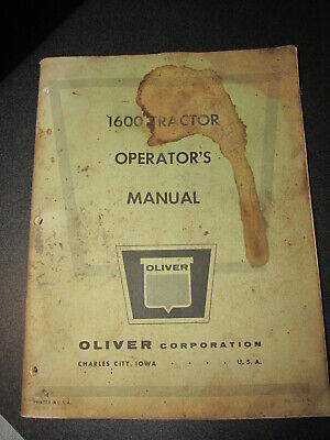 Oliver 1600 Tractor Operators Manual Issue Date 3-9-63 Original