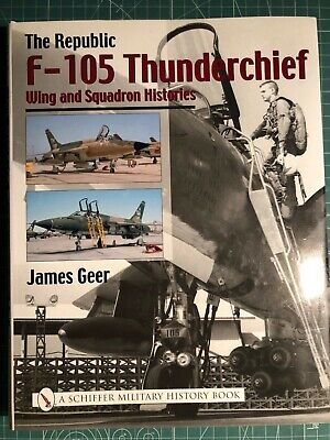 F-105 Thunderchief Wing and Squadron Histories book for sale  Italy