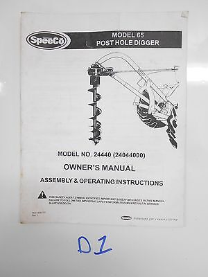 Speeco Model 65 No. 24440 Post Hole Digger Owners Manual