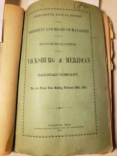RAILROAD REPORTS 1866 - 1897 VICKSBURG MISSISSIPPI MERIDIAN  X 21 RECONSTRUCTION