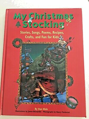 Fun Christmas Crafts For Kids (My Christmas Stocking: Stories, Songs, Poems, Recipes, Crafts, and Fun for)