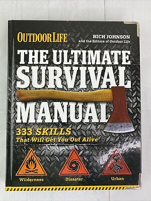 The Ultimate Survival Manual [Outdoor Life]: 333 Skills that Will Get You Out Al