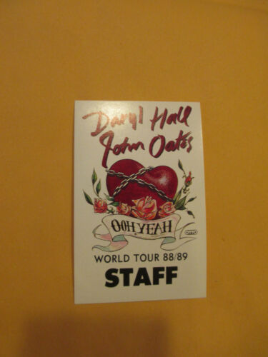 HALL & OATES - 1988 / 1989 OHH YEAH WORLD TOUR - STAFF - BACKSTAGE PASS