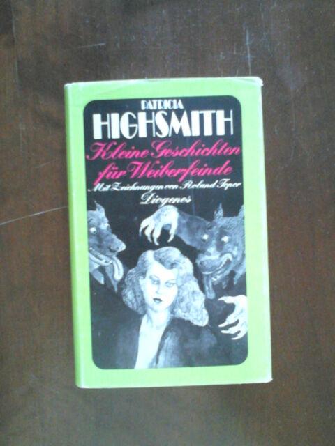 Patricia Highsmith / Kleine Geschichten für Weiberfeinde / Buch