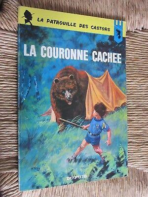 MITACQ LA PATROUILLE DES CASTORS LA COURONNE CACHEE N°13 de 1965  EO