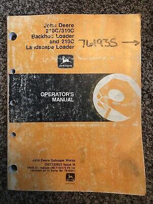 John Deere 210c 310c Backhoe Loader Owner Operator Maintenance Manual Omt132953