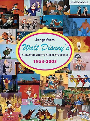 SONGS FROM WALT DISNEY'S ANIMATED SHORTS 1953-2003 Sheet Music Book