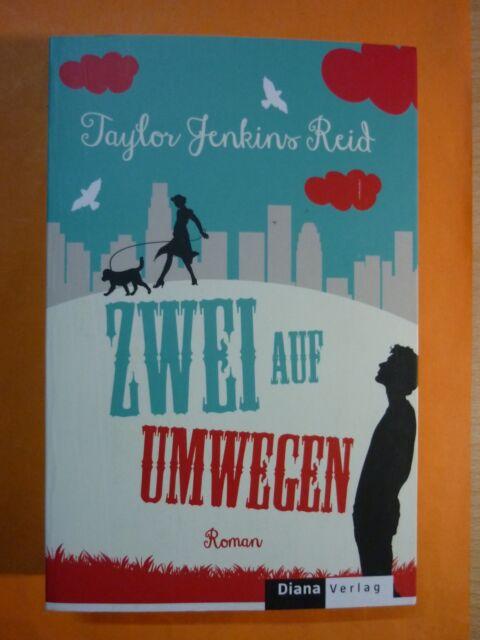 Jenkins Reid,Taylor: Zwei auf Umwegen / Roman,Buch