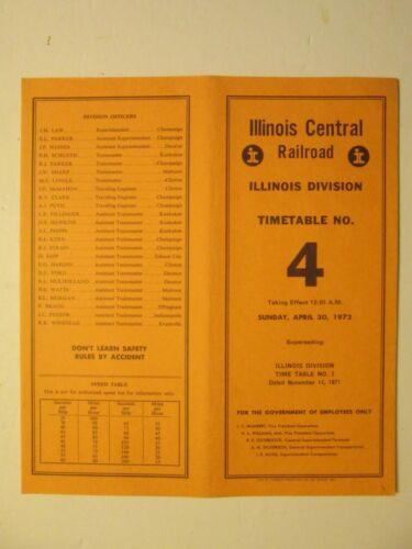 Illinois Central Railroad Time Table No. 4 Illinois Division Apr. 30, 1972