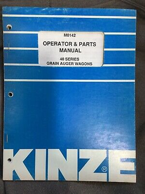 Kinze 40 Series Grain Auger Wagons Operator And Parts Manual