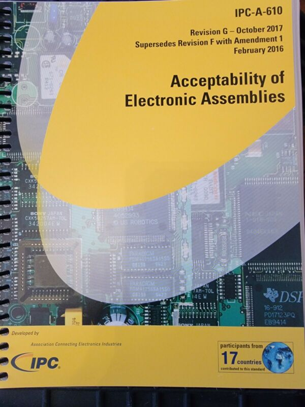 IPC-A-610 RevG Acceptabilty of Electronic Assemblies.