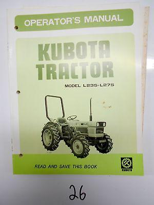 Kubota L235 L275 Series Tractor Operators Owners Manual 35260-1971-6
