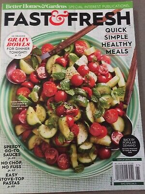 Better Homes & Gardens FAST & FRESH QUICK SIMPLE HEALTHY MEALS  MAGAZINE  NEW