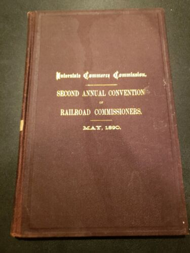May 1890 Interstate Commerce Commission Second Annual Convention - Free Shipping