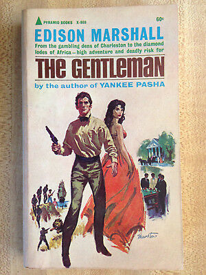 Edison Marshall THE GENTLEMAN 1963 Great Cover Art L@@K WOW!!!