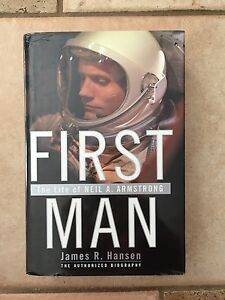 FIRST MAN-The Life of Neil A.  Armstrong by James R. Hansen