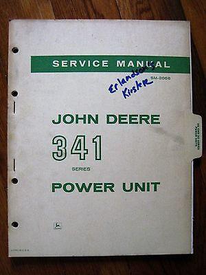 John Deere 341 Power Unit Engine Service Technical Manual