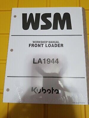 Kubota La1944 Front Loader Workshop Manual 9y111-15672