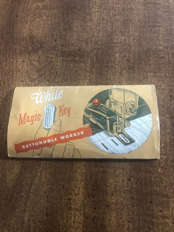 White Magic Key Buttonhole Worker Instruction Booklet Manual Vintage