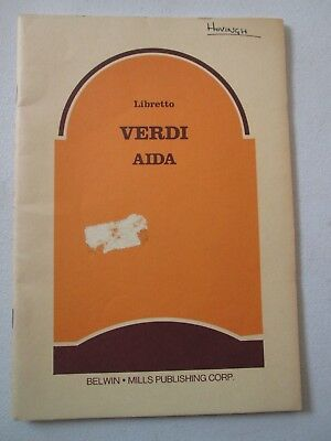 GIUSEPPE VERDI AIDA An Opera in Four Acts LIBRETTO Belwin Mills Program Guide