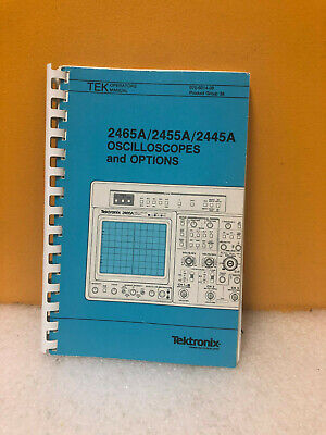 Tektronix 0707-6014-00 2465b2455b2445b Oscilloscopes And Options Operators
