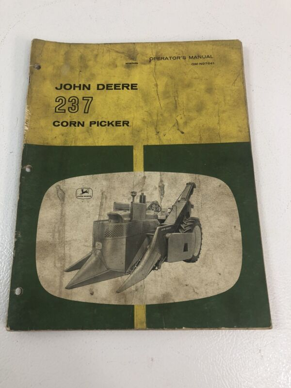 JOHN DEERE JD 237 Corn Picker Operators Manual