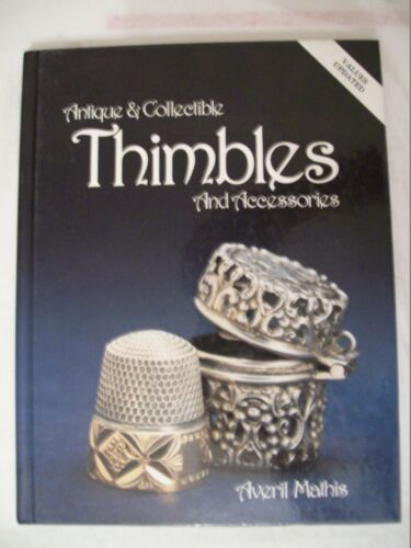 THIMBLES SEWING PRICE GUIDE COLLECTORS BOOK Sterling Glass Brass Stainless +MORE