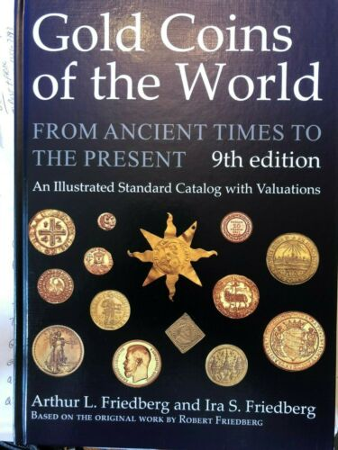 Gold Coins Of The World Ancient Times To The Present 9th Edition BRAND NEW Book