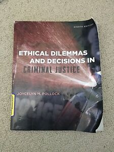 Ethical Dilemmas and Decisions in Criminal Justice Textbook