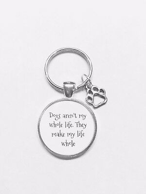 Pet Keychain Dogs Make My Life Whole Paw Prints Dog Lover Animal Vet Gift - Live Animal Keychain