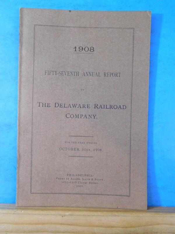 Delaware Railroad Company Annual report 1908 October 31