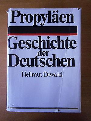 Propyläen Geschichte der Deutschen - Hellmut Diwald - Buch gebraucht