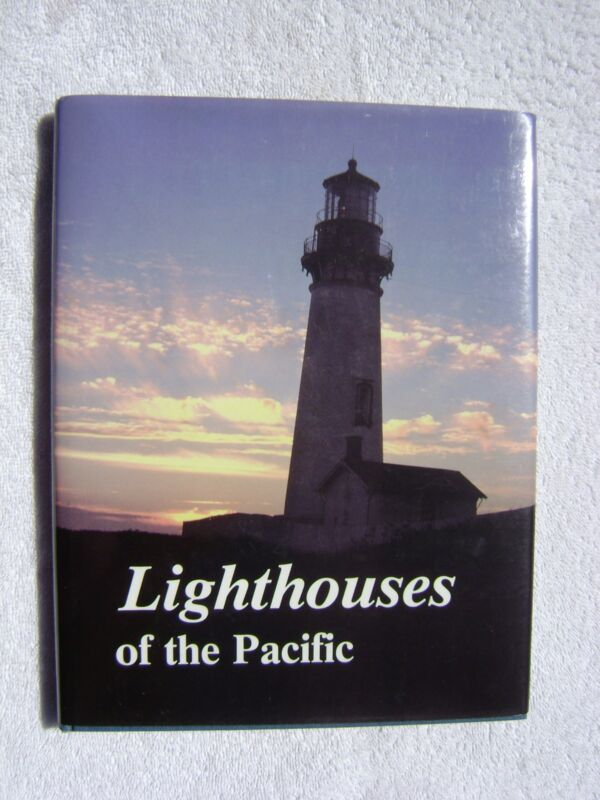 LIGHTHOUSES OF THE PACIFIC BOOK MARITIME NAUTICAL MARINE (#113)