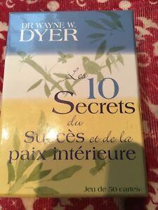 10 secrets du succès et de la paix intérieure Dr Wayne Dyer