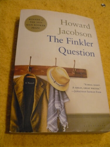 The Finkler Question by Howard Jacobson (2010, Paperback) AWARD WINNING AUTHOR