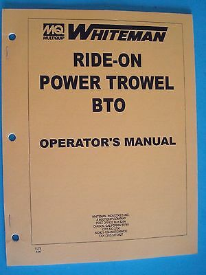 Mq Whiteman Ride-on Power Trowel Bto Operators Manual Pn 11278 696