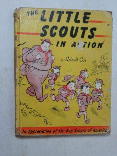 1944 Little Scouts in Action Roland Coe Comic Compilation Book Boy Scouts BSA